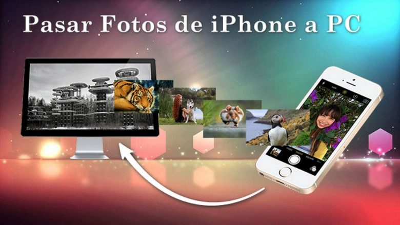 Pasar Fotos de iPhone a PC